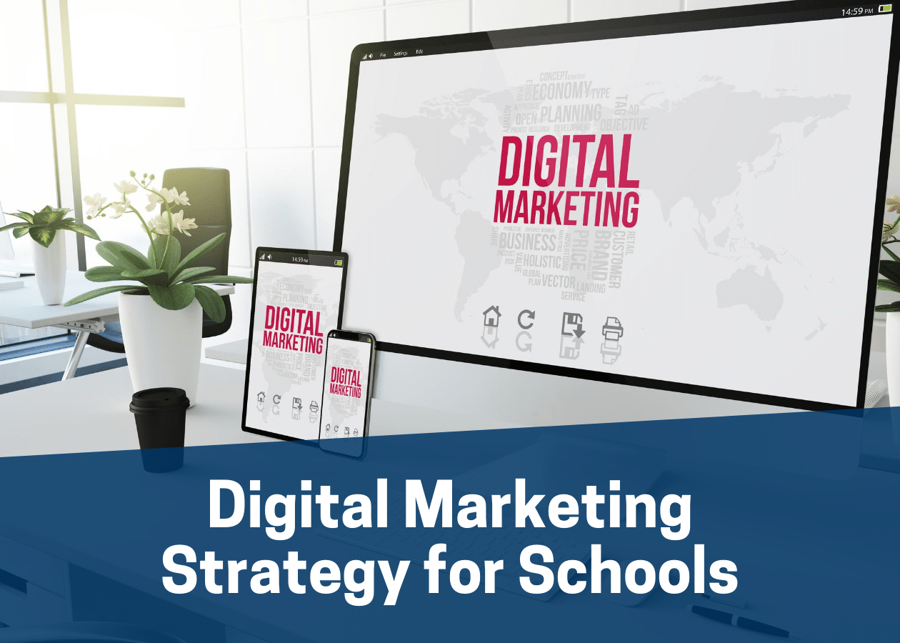 Digital Marketing Strategy for Schools